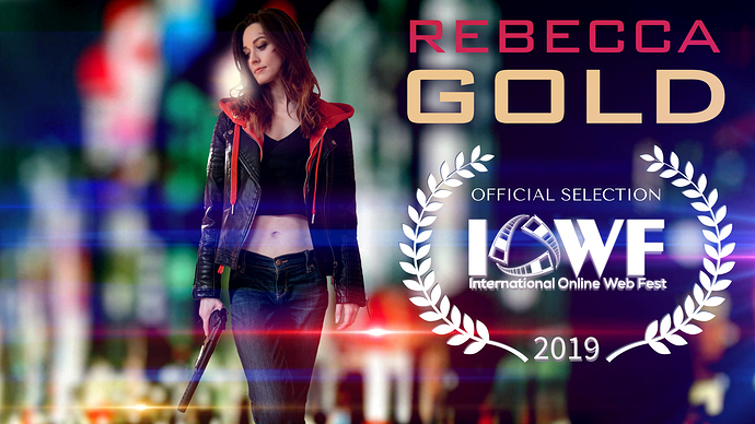 Rebecca%20Gold%20Official%20Selection%22%20in%20International%20Online%20Web%20Fest%202019%20poster