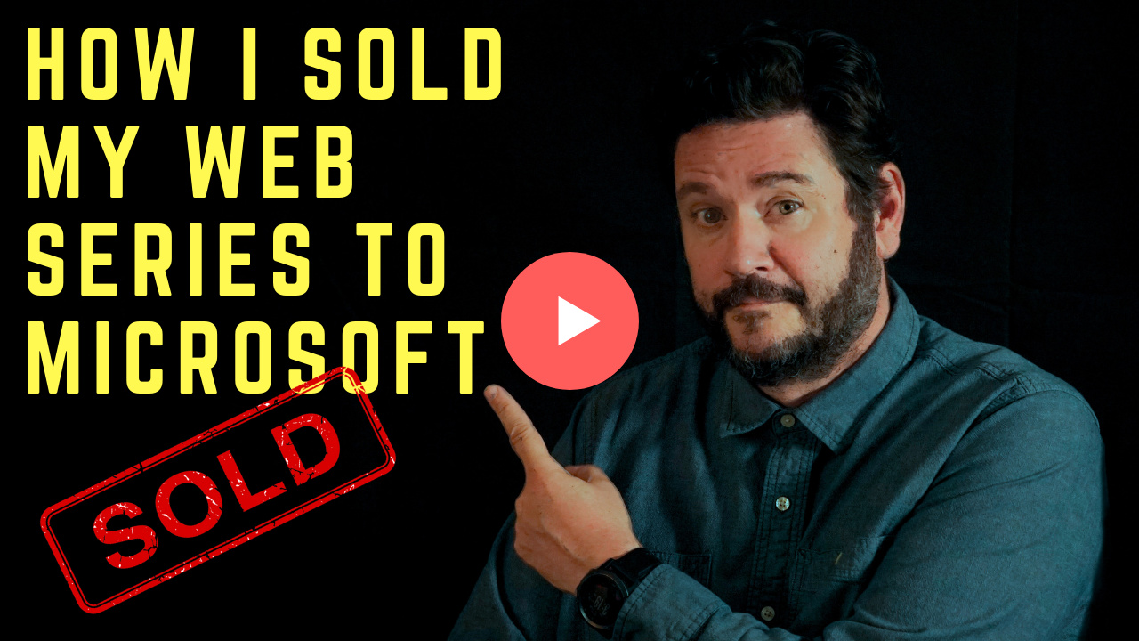 How%20I%20sold%20My%20Web%20Series%20To%20Microsoft%20-%20Button